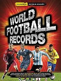 World Football Records Libro 2016 par  Varios autores