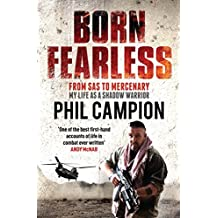 Born Fearless: From Kids' Home to SAS to Pirate Hunter - My Life as a Shadow Warrior (English Edition)