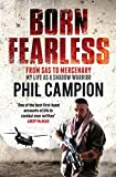 Born Fearless by Big' Phil Campion