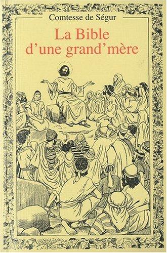 Bible d une Grand Mere Broche par Comtesse de Ségur