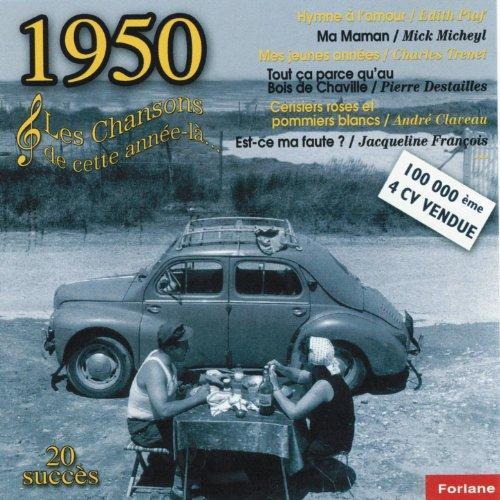 1950 : Les Chansons De Cette Année Là (20 Succès) De