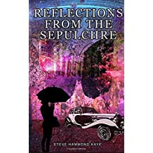 Reflections From The Sepulchre