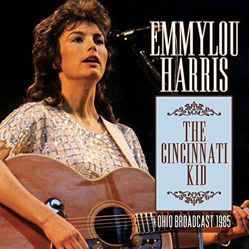 The Cincinnati Kid Live Emmylou Harris Amazon Co Uk