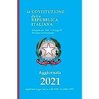 Costituzione Repubblica Italiana 2021: Aggiornata Legge Cost. n. 1 del 2020, 21 ottobre - annotata