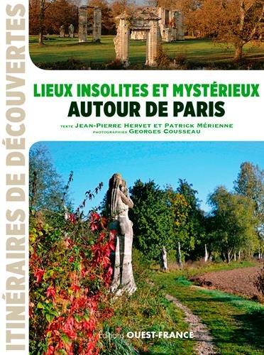 """<a href=""""/node/177625"""">Lieux insolites et mystérieux autour de Paris</a>"""