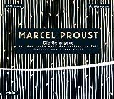 Auf der Suche nach der verlorenen Zeit 5: Die Gefangene - Marcel Proust