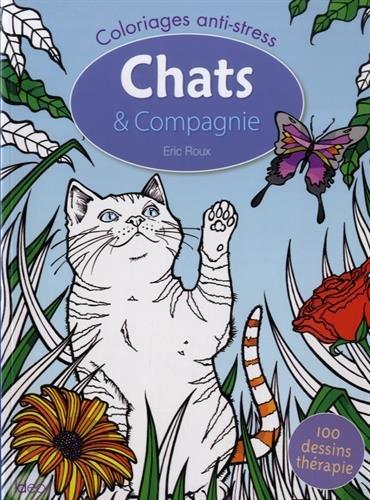 Coloriages chats & compagnie par Eric Roux