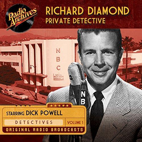 Richard Diamond, Private Detective, Vol. 1  Audiolibri