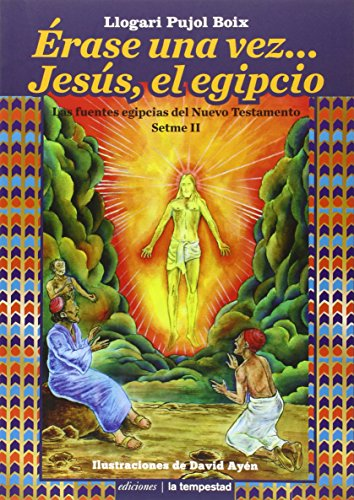 Érase una vez... Jesús, el egipcio (Fuera de colección)