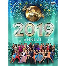 Official Strictly Come Dancing Annual 2019 (Annuals 2019)