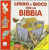 Leggo e gioco con la Bibbia. Storie, puzzle e attività per ragazzi sotto i 7 anni