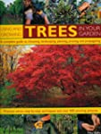 Using and Growing Trees in Your Garde...
