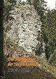 Die Mühle unter der Teufelskanzel: Sagen und Begebenheiten aus dem Tal der Weißen Elster Band II - Rudolf Schramm