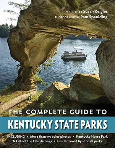 [(The Complete Guide to Kentucky State Parks)] [By (author) Susan Reigler ] published on (June, 2009)