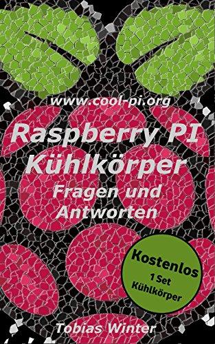 raspberry-pi-kuhlkorper-fragen-und-antworten-inkl-ein-kostenloses-set-kuhlkorper