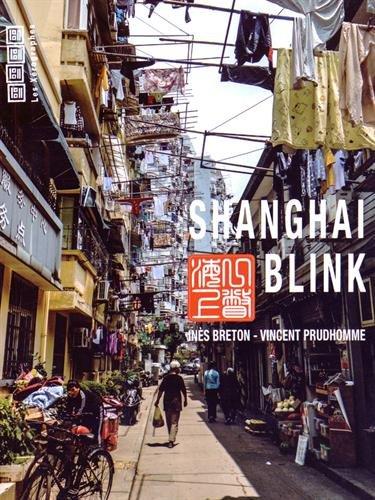 Shanghai Blink : Edition trilingue Français-Anglais-Chinois par Vincent Prudhomme