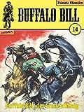 Buffalo Bill 014: Buffalo Bill, der Grenzerkönig