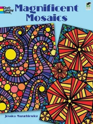 Magnificent Mosaics Coloring Book (Dover Design Coloring Books)