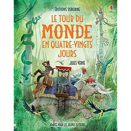 Le tour du monde en quatre-vingt jours - Contes et histoires illustrés - texte intégral