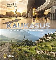 Kaukasus: Eine Reise an den wilden Rand Europas. Bildband über die unentdeckte Region des Großen Kaukasus. Mit Texten von Bestsellerautor Stephan Orth
