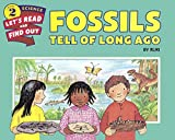 Fossils Tell Of Long Ago (Turtleback School & Library Binding Edition) (Let's-Read-And-Find-Out Science: Stage 2 (Paperback)) by Aliki (2016-02-02)