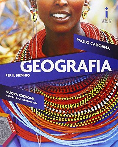 Geografia. Ediz. plus. Per gli Ist. tecnici e professionali. Con DVD. Con e-book. Con espansione online