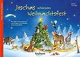 Joschas schönstes Weihnachtsfest: Ein Folien-Adventskalender zum Vorlesen und Gestalten eines Fensterbildes