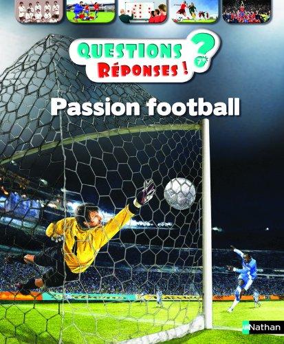 Passion Football ! - Questions/Réponses - doc dès 7 ans (36) par Mickaël Grall