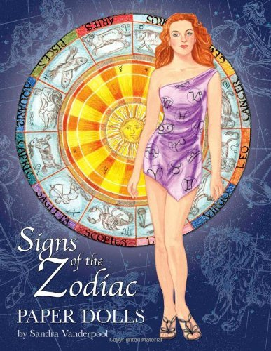 Signs of the Zodiac Paper Dolls by Sandra Vanderpoool (2013-08-23)