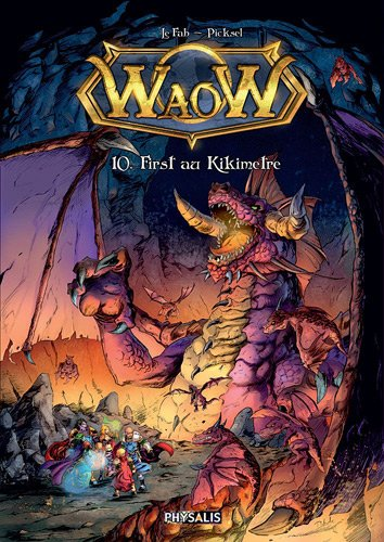 Waow, Tome 10 : First au kikimètre