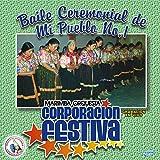 Baile Ceremonial de Mi Pueblo # 1: La Chirimia / Las Comadres / La Caida del Sol / Palomita Blanca / Bellas Quetzaltecas / Hermosura / El Copal / Señor Sepultado / El Monito...