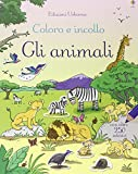 Animali. Coloro e incollo. Con adesivi. Ediz. illustrata