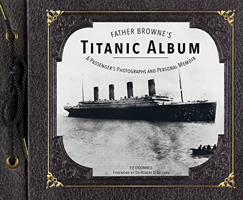 Father Browne's Titanic Album por E. E. O'Donnell