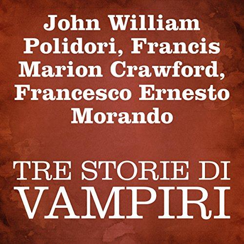 Tre Storie Di Vampiri  Audiolibri