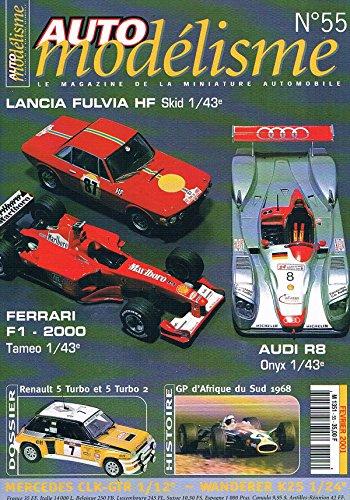 Auto Modelisme N°55 fev 2001: fulvia HF skid Ferrari F1 - 2000 par collectif