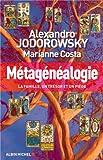 Métagénéalogie - La famille un trésor et un piège (Spiritualités) - Format Kindle - 9782226268921 - 9,99 €