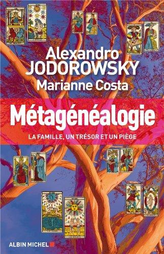 Métagénéalogie : La famille, un trésor et un piège (Spiritualités)