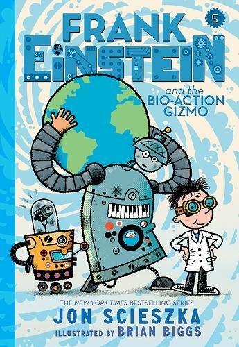 Frank Einstein and the Bio-Action Gizmo (Frank Einstein Seri