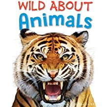 Wild About Animals (Wild Abouts)