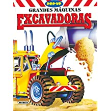 Excavadoras (Pop-Up Grandes Máquinas)