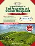 Padhuka's Students Handbook on Cost Accounting and Financial Management: for CA Inter Old Syllabus