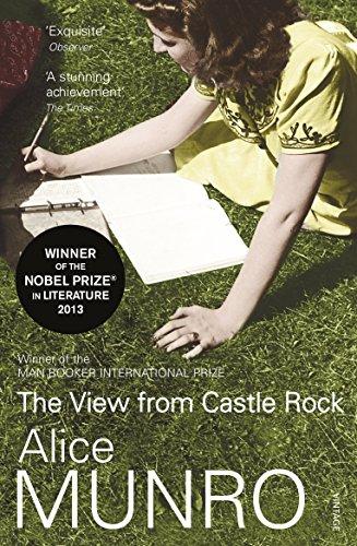 The View From Castle Rock por Alice Munro