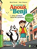 Anouk et Benji - adapté aux enfants DYS ou dyslexiques - Dès 7 ans