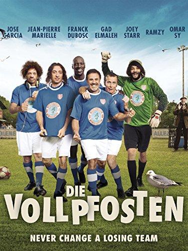 Die Vollpfosten - Never Change a Losing Team