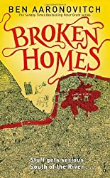 Broken Homes (Rivers of London 4) by Aaronovitch, Ben (2013) Hardcover