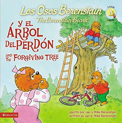 Los Osos Berenstain Y El Árbol del Perdón / And the Forgiving Tree por Jan &. Mike Berenstain