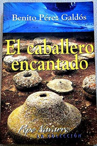 Descargar Libro El Caballero encantado de Benito Perez Galdos
