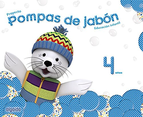 Pompas de jabón 4 años. Proyecto Educación Infantil 2º Ciclo - 9788490670040 por María Dolores Campuzano Valiente