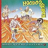 Mars Needs Guitars (Reissue)