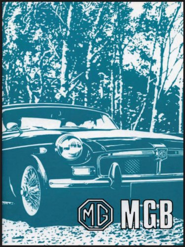 MG MGB: MGB Tourer (GHN 5UD) and GT (GHD 5UD) AKM 8155 (Ed.2): Owners' Handbook